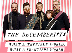 The Decemberists at Benedum Center