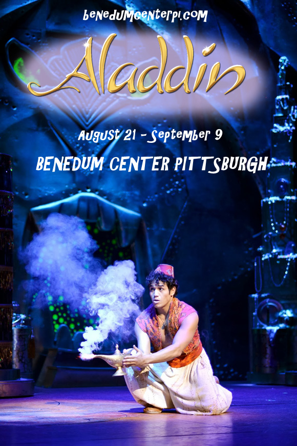 aladdin musical tickets benedum center pittsburgh