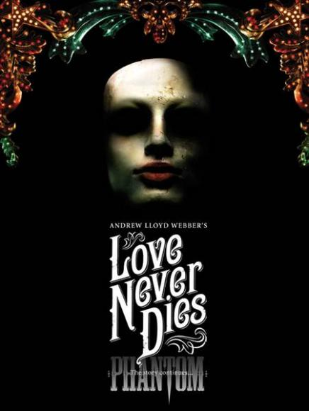 Love Never Dies at Benedum Center
