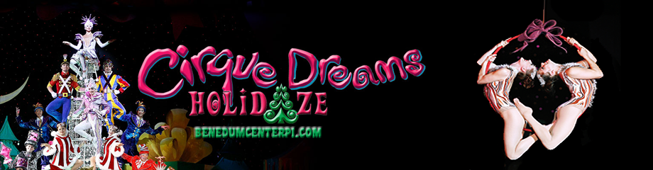 Cirque Dreams: Holidaze at Benedum Center