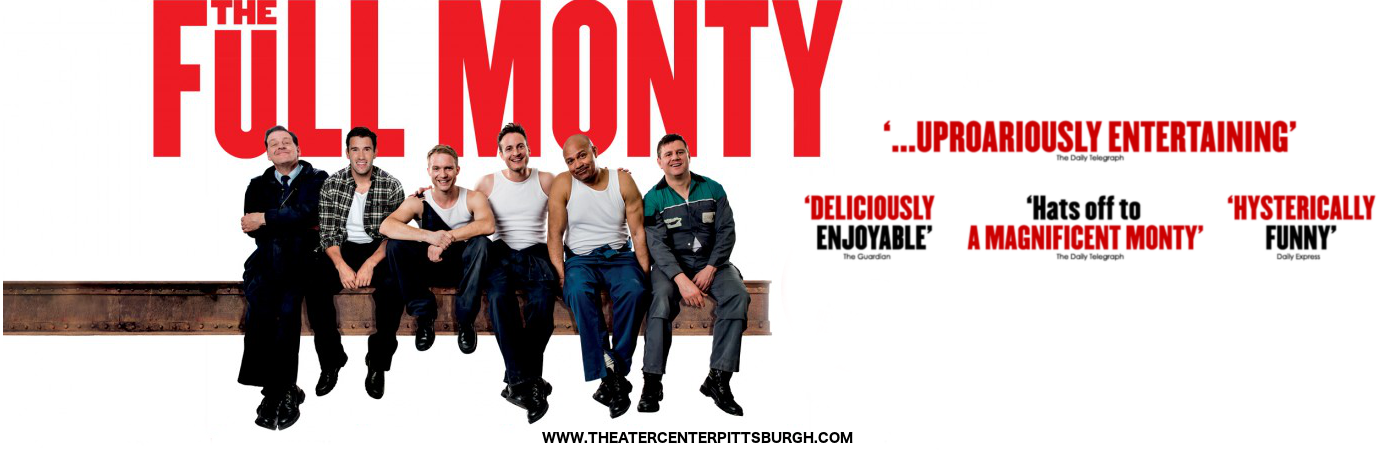 full monty musical pittsburgh tickets