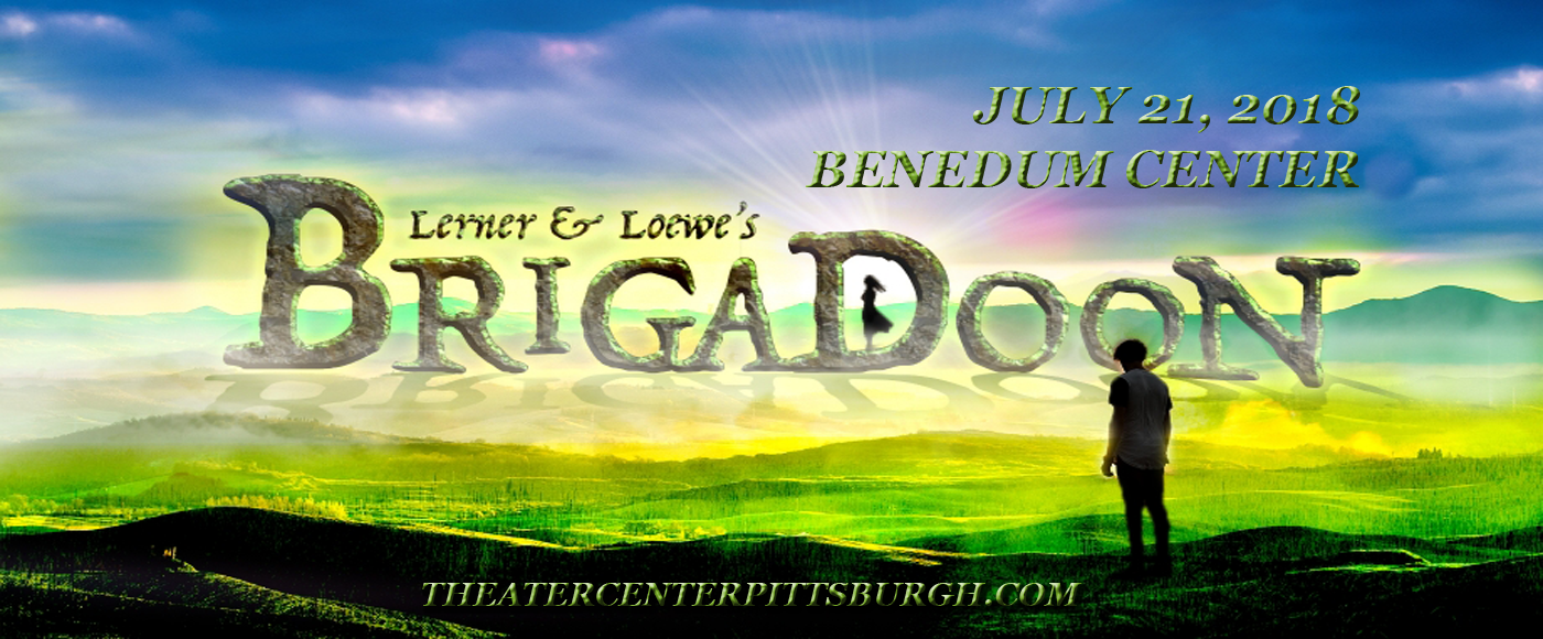 Brigadoon at Benedum Center