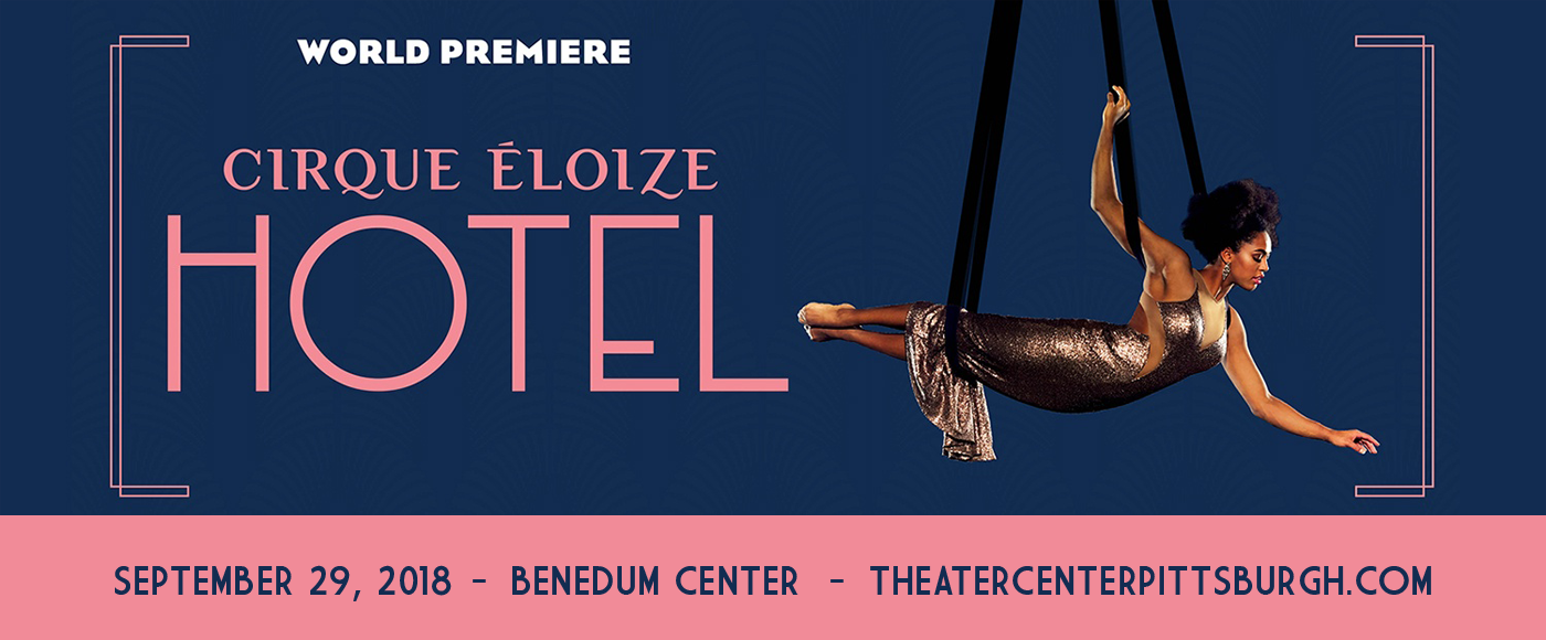 Cirque Eloize - Hotel at Benedum Center
