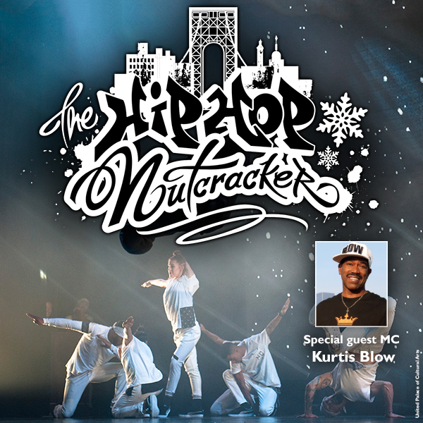 The Hip Hop Nutcracker: Kurtis Blow at Benedum Center