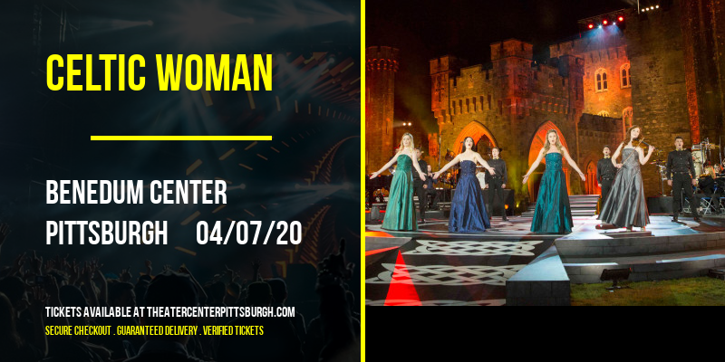 Celtic Woman at Benedum Center