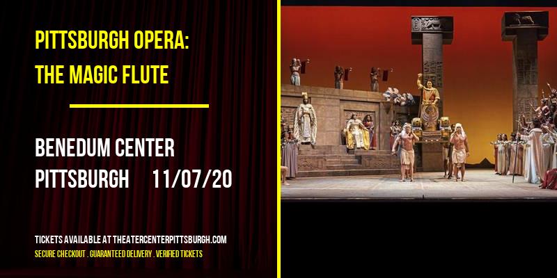 Pittsburgh Opera: The Magic Flute at Benedum Center
