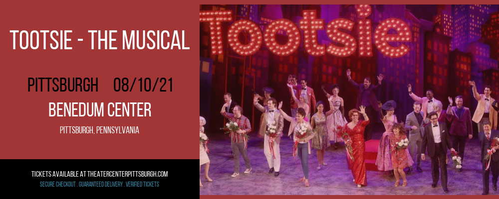 Tootsie - The Musical [CANCELLED] at Benedum Center